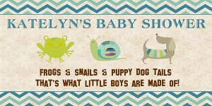 Frogs Snails Puppy Dog Tails Boy Baby Shower Banner